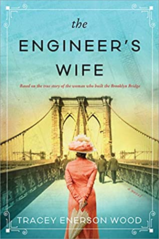 The Engineer's Wife by Tracey Enerson Wood