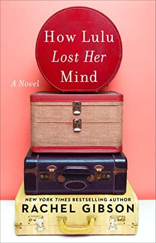 How Lulu Lost Her Mind by Rachel Gibson